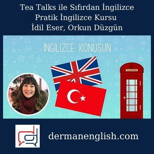 Tea Talks ile Sıfırdan İngilizce - Pratik İngilizce Kursu