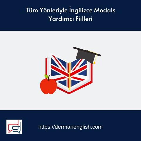Tüm Yönleriyle İngilizce Modals Yardımcı Fiilleri - Mehmet Emre Yenen