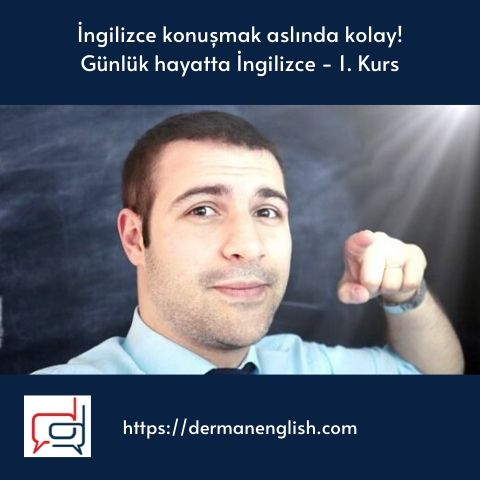 İngilizce konuşmak, günlük hayatta ingilizce