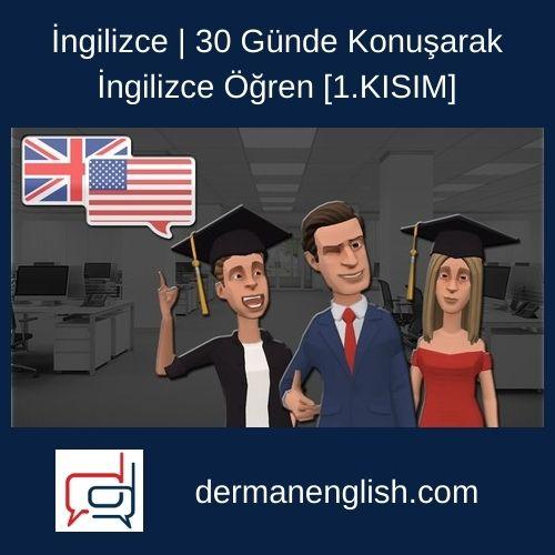 İngilizce | 30 Günde Konuşarak İngilizce Öğren [1.KISIM]