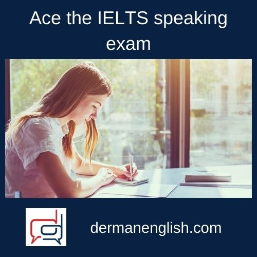 Ace the IELTS speaking exam