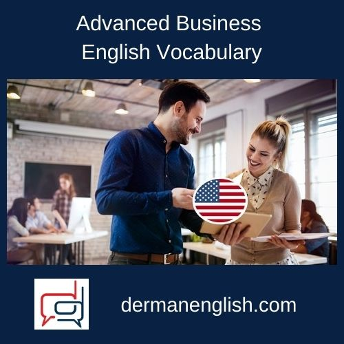 Advanced Business English Vocabulary