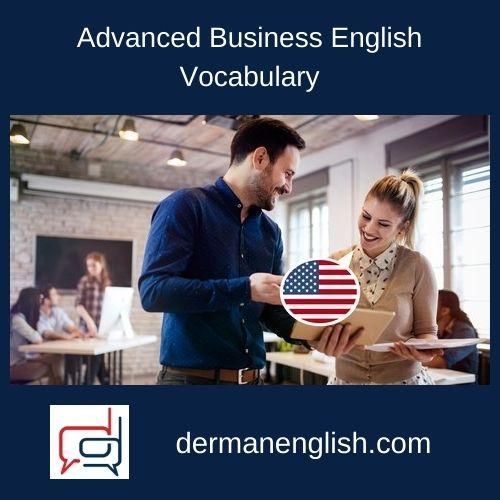 Advanced Business English Vocabulary
