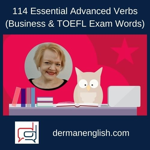 114 Essential Advanced Verbs (Business & TOEFL Exam Words)