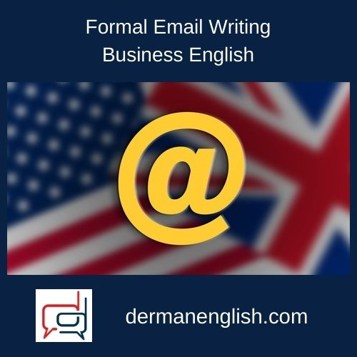 Formal Email Writing – Business English