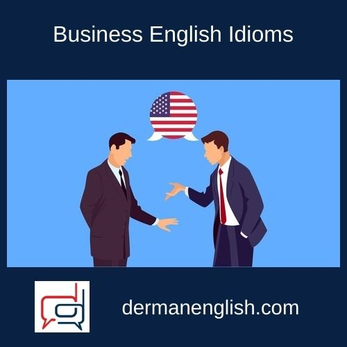 Business English Idioms