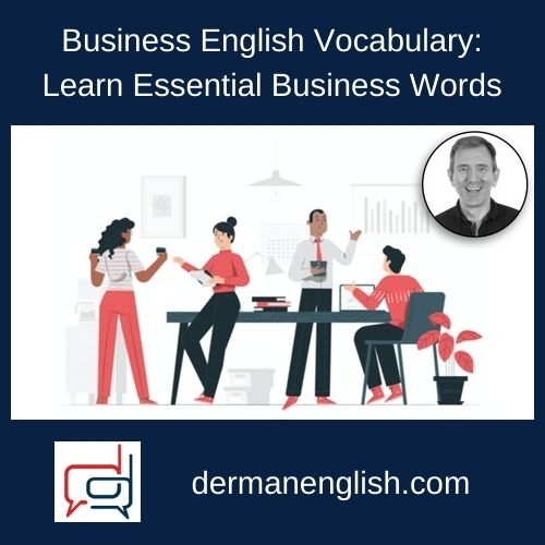 Business English Vocabulary: Learn Essential Business Words