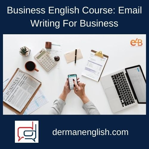 Business English Course: Email Writing For Business