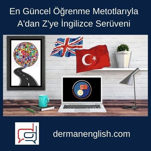 En Güncel Öğrenme Metotlarıyla A'dan Z'ye İngilizce Serüveni