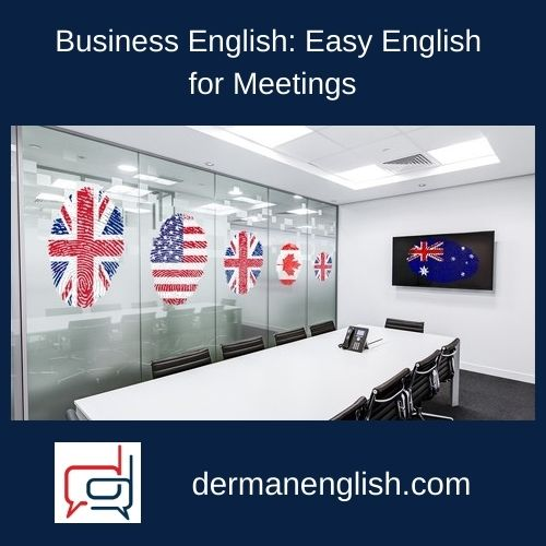 Business English: Easy English for Meetings