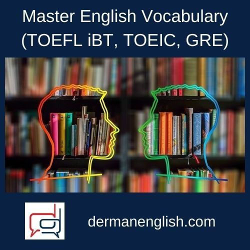 Master English Vocabulary (TOEFL iBT, TOEIC, GRE)