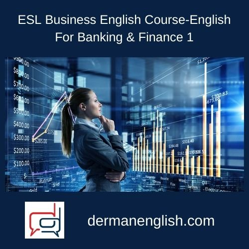 ESL Business English Course-English For Banking & Finance 1