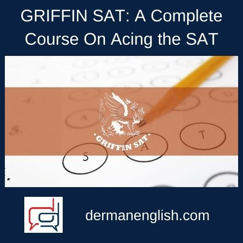 GRIFFIN SAT: A Complete Course On Acing the SAT - Paul Griffin
