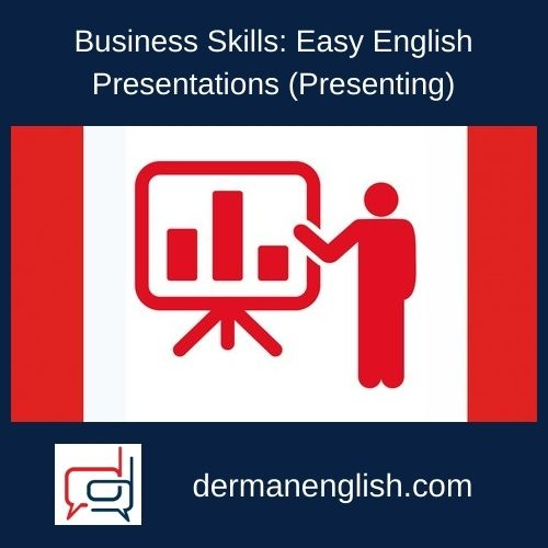 Business Skills: Easy English Presentations (Presenting)