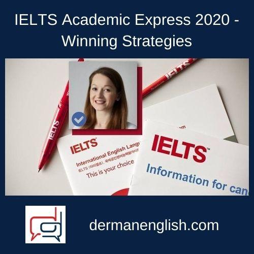 IELTS Academic Express 2020 - Winning Strategies