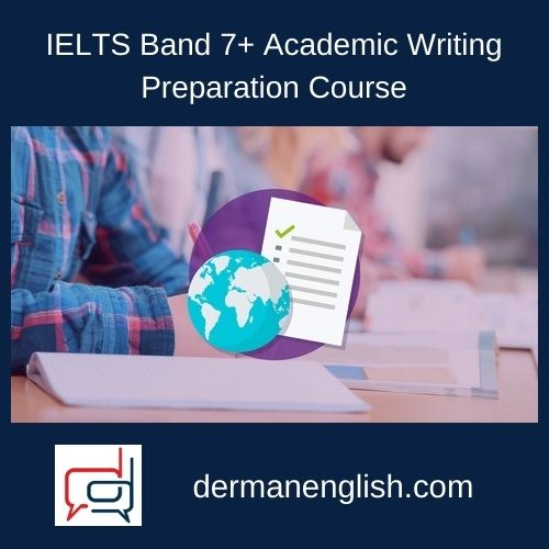 IELTS Band 7+ Academic Writing Preparation Course