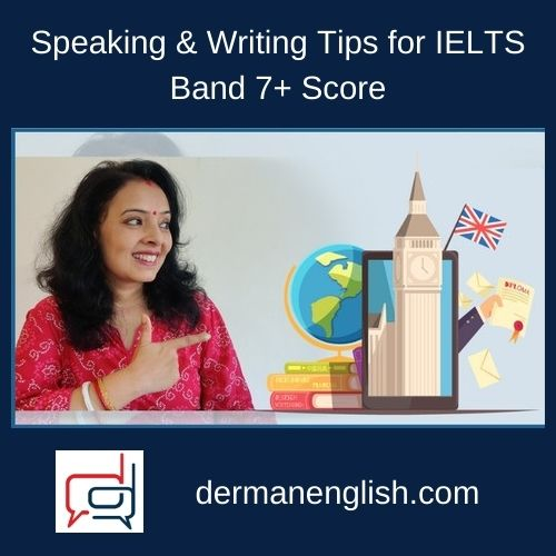 Speaking & Writing Tips for IELTS Band 7+ Score
