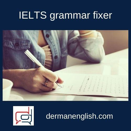 IELTS grammar fixer