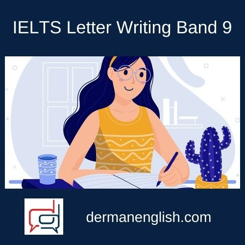 IELTS Letter Writing Band 9 - Nail Bakiev