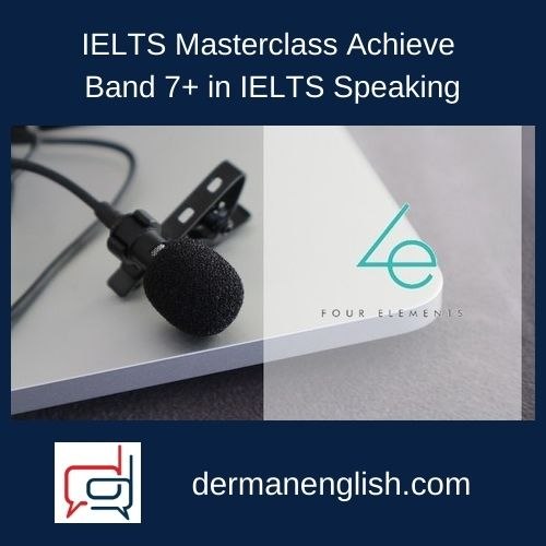 IELTS Masterclass Achieve Band 7+ in IELTS Speaking