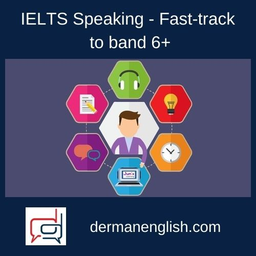 IELTS Speaking - Fast-track to band 6+