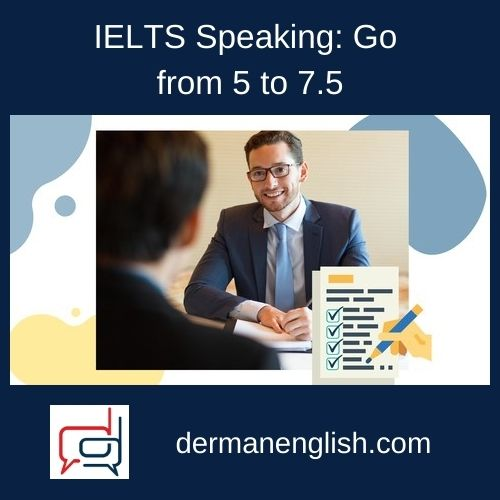 IELTS Speaking: Go from 5 to 7.5 - Last Minute English: Francis Carlisle
