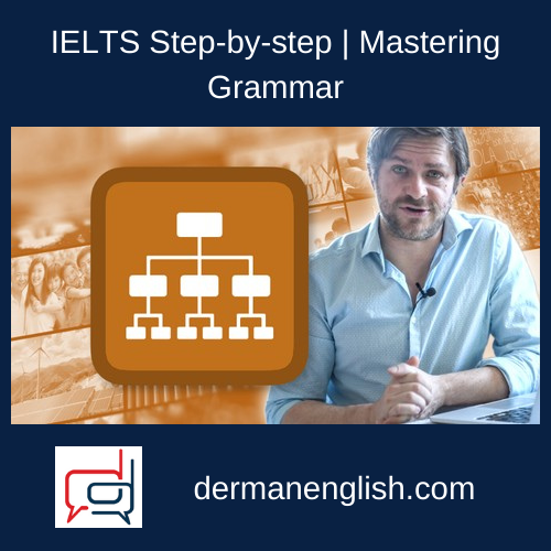 IELTS Step-by-step | Mastering Grammar