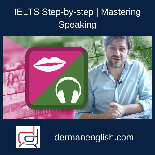 IELTS Step-by-step | Mastering Speaking & Listening