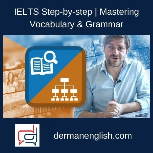 IELTS Step-by-step | Mastering Vocabulary & Grammar