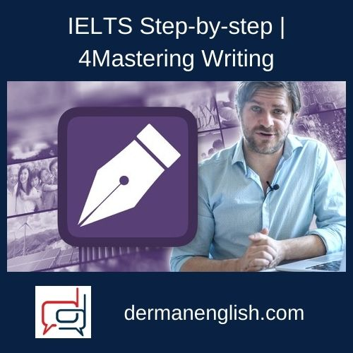 IELTS Step-by-step | Mastering Writing