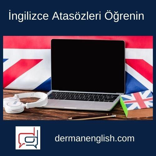 İngilizce Atasözleri Öğrenin