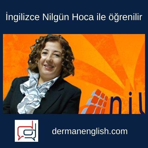 İngilizce Nilgün Hoca ile öğrenilir - Nilgün Atay