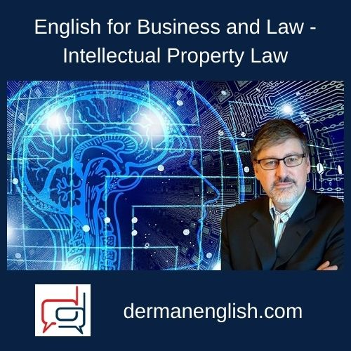 English for Business and Law – Intellectual Property Law