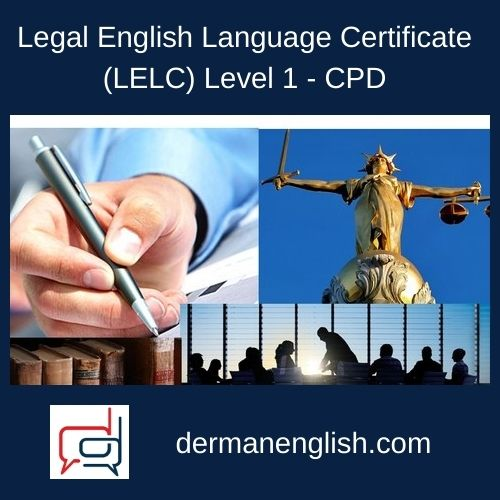 Legal English Language Certificate (LELC) Level 1 – CPD