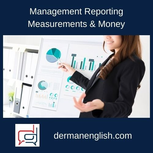 Management Reporting, Measurements & Money