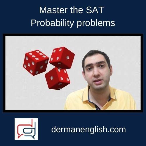 Master the SAT Probability problems - Kim Chen