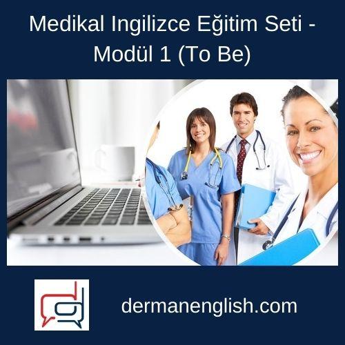 Medikal İngilizce Eğitim Seti – Modül 1 (To Be)