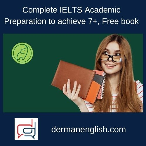 Complete IELTS Academic Preparation to achieve 7+, Free book