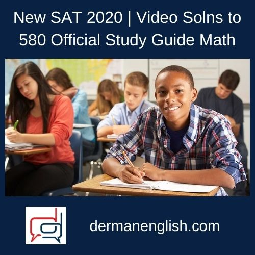 New SAT 2020 | Video Solns to 580 Official Study Guide Math - Olu Sanya