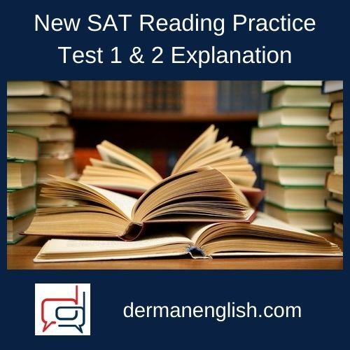 New SAT Reading Practice Test 1 & 2 Explanation - Philip Lee