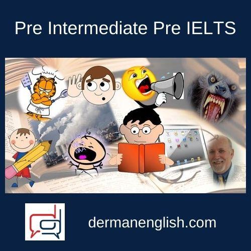 Pre Intermediate Pre IELTS