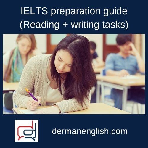 IELTS preparation guide (Reading + writing tasks)