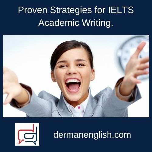 Proven Strategies for IELTS Academic Writing.