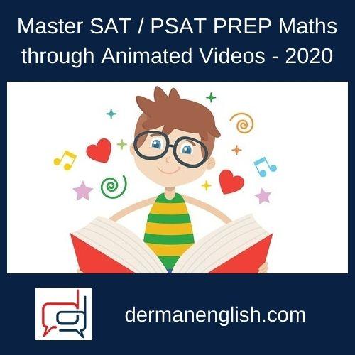 Master SAT / PSAT PREP Maths through Animated Videos – 2020 - Devaki subbalakshmi