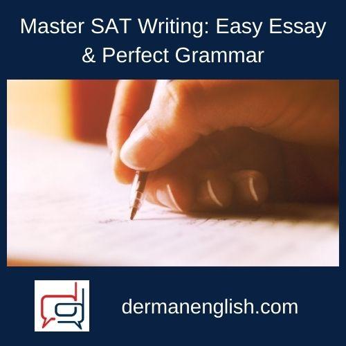 Master SAT Writing: Easy Essay & Perfect Grammar - Craig Anthony