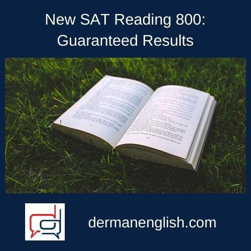 New SAT Reading 800: Guaranteed Results - Philip Lee