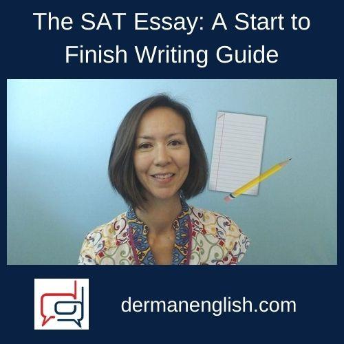 The SAT Essay: A Start to Finish Writing Guide - Elizabeth Yoshida