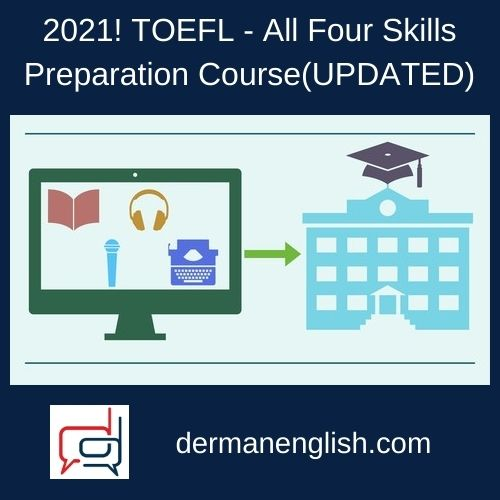 2021! TOEFL - All Four Skills Preparation Course(UPDATED)