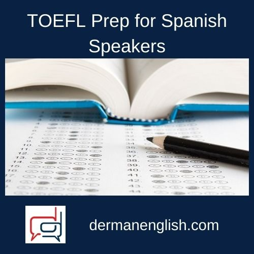 TOEFL Prep for Spanish Speakers