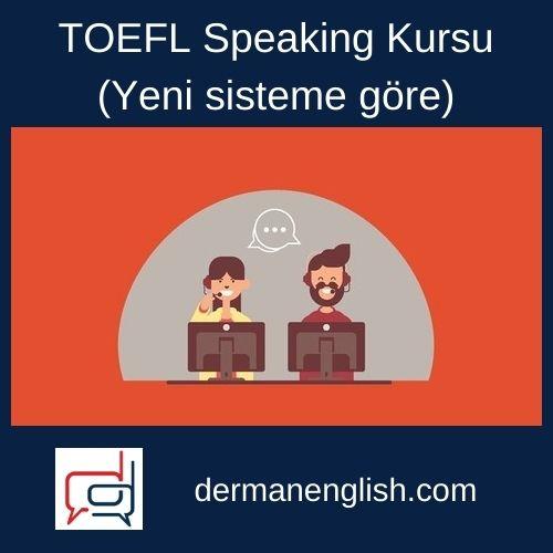 TOEFL Speaking Kursu (Yeni sisteme göre)